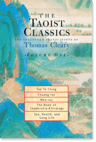 The Taoist Classics, Volume One: The Collected Translations of Thomas Cleary by Thomas Cleary