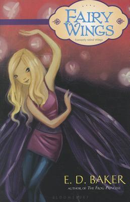 Fairy Wings by E. D. Baker