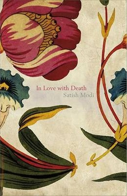 In Love with Death by Satish Modi