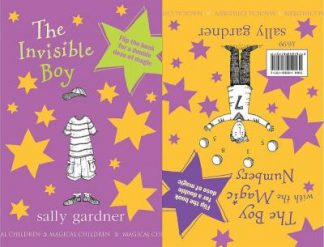The Invisible Boy / The Boy with the Magic Numbers by Sally Gardner