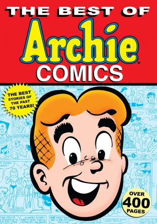 The Best of Archie Comics, Book 1 by Various