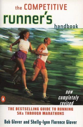The Competitive Runner's Handbook by Robert Glover