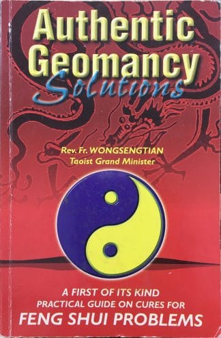 Authentic Geomancy Solutions by Rev. Fr. Wong Seng Tian