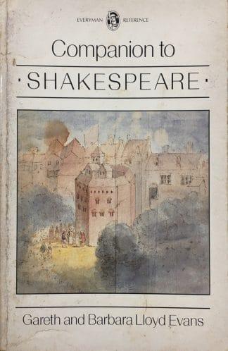 Everyman's Companion To Shakespeare by Gareth Lloyd Evans, Barbara Lloyd Evans
