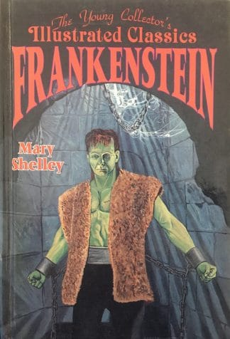 Frankenstein (The Young Collector's Illustrated Classics) by D. J. Arneson (Adapter)