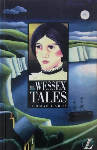 The Wessex Tales by Thomas Hardy