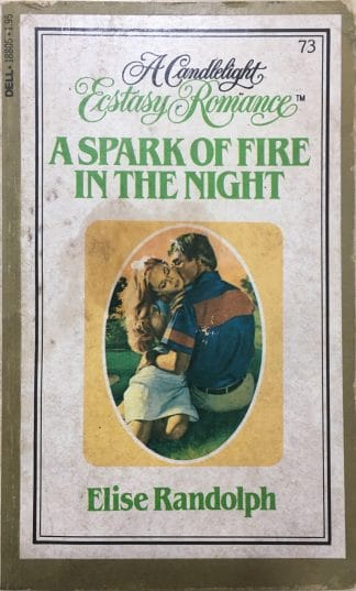 A Spark of Fire in the Night (1982) by Elise Randolph