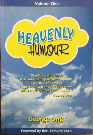 Heavenly Humour Volume One by George Ong