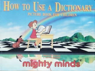 How to Use a Dictionary: Picture Book for Children by Mighty Minds