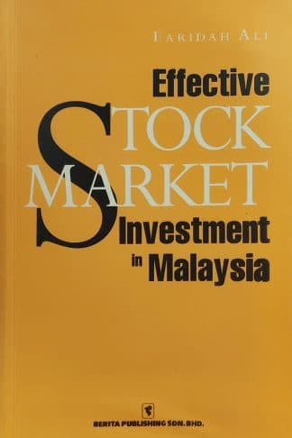 Effective Stock Market Investment in Malaysia by Faridah Ali