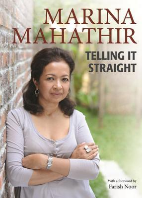 Telling It Straight by Marina Mahathir