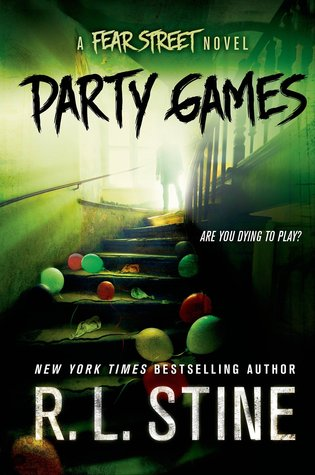 Party Games: A Fear Street Novel by R. L. Stine