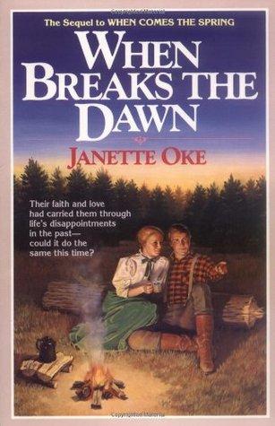 When Breaks the Dawn (1986) by Janette Oke