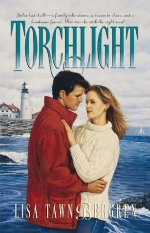 Torchlight by Lisa Tawn Bergren