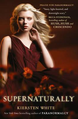 Supernaturally by Kiersten White