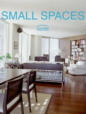 Small Spaces: Good Ideas by Cristina Paredes