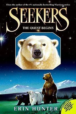 Seekers #1: The Quest Begins by Erin Hunter