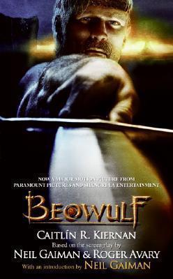 Beowulf by Caitlin R. Kiernan