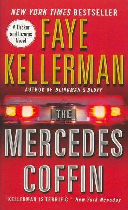 Mercedes Coffin by Faye Kellerman