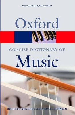 Music (Oxford Concise Dictionary) by Michael Kennedy, Joyce Kennedy