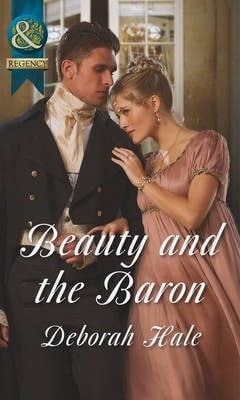 Beauty and the Baron by Deborah Hale