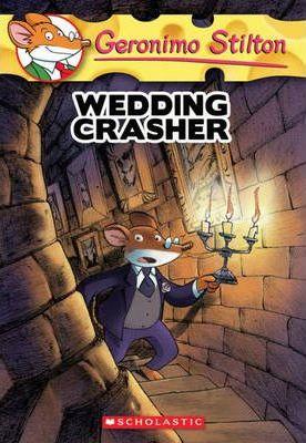 Geronimo Stilton #23: Wedding Crasher by Geronimo Stilton