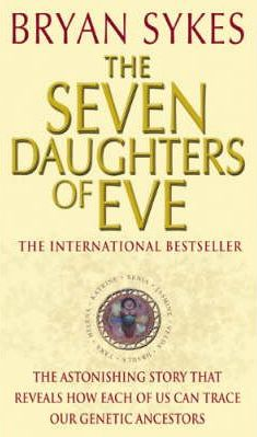 The Seven Daughters Of Eve by Bryan Sykes