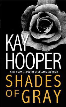 Shades of Gray by Kay Hooper