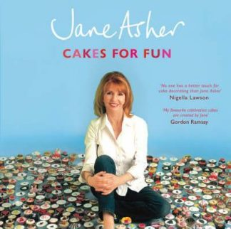 Cakes For Fun by Jane Asher