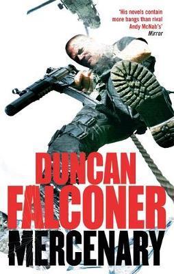 Mercenary by Duncan Falconer