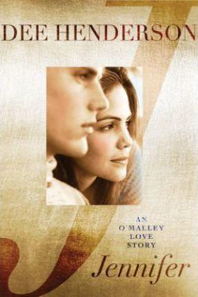 Jennifer: An O'Malley Love Story by Dee Henderson