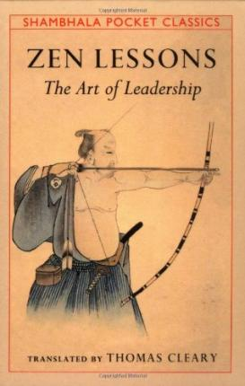 Zen Lessons: The Art of Leadership (Mini Book) by Thomas Cleary