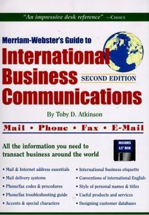 International Business Commuincations (Merriam Webster's Guide) by Toby D. Atkinson