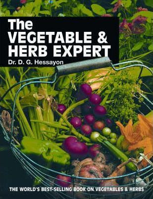 The Vegetable & Herb Expert by D. G. Hessayon