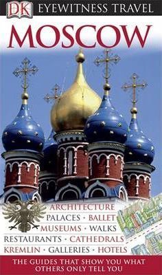Moscow (DK Eyewitness Travel) by DK Eyewitness