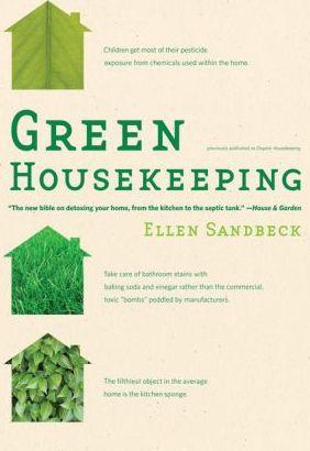 Green Housekeeping by Ellen Sandbeck