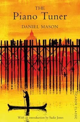The Piano Tuner by Daniel Mason