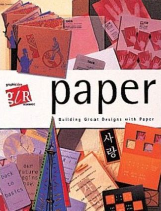 Paper (Graphic Idea Resource) by Lesa Sawahata
