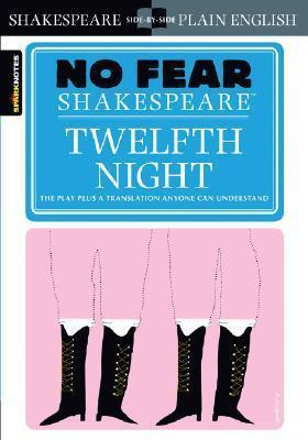 Twelfth Night (No Fear Shakespeare) by William Shakespeare, John Crowther (ed.)