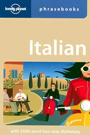 Italian (Lonely Planet Phrasebook) by Karina Coates
