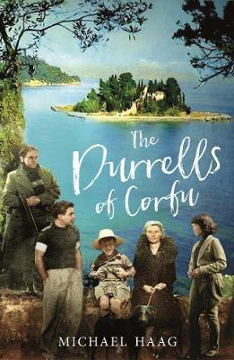 The Durrells of Corfu by Michael Haag