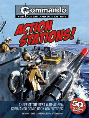 Action Stations! by Calum Laird (Ed.)