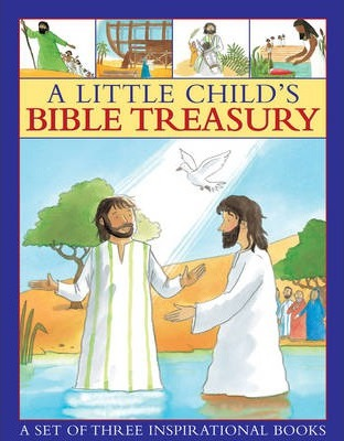 A Little Child's Bible Treasury: A Set of Three Inspirational Books