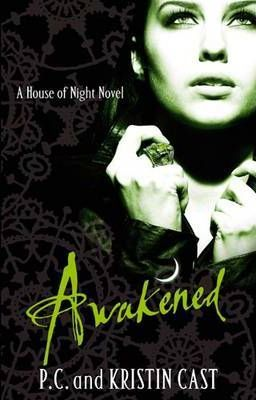 Awakened (House of Night #8) by Kristin Cast, P. C. Cast