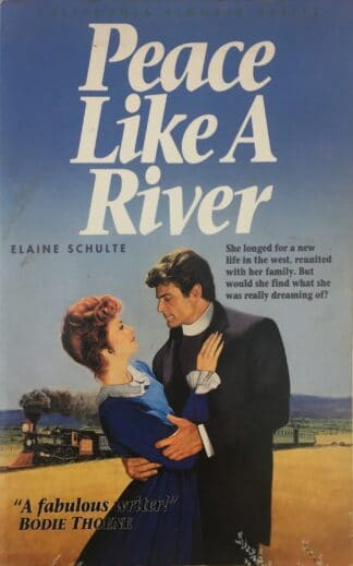 Peace Like a River by Elaine Schulte