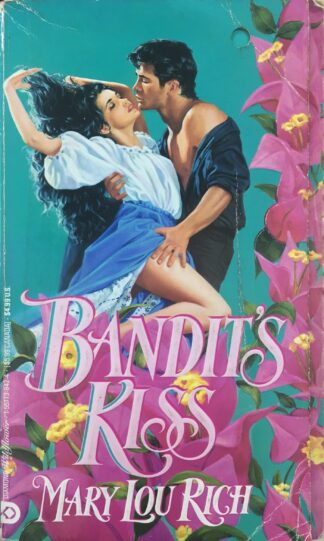 Bandit's Kiss by Mary Lou Rich