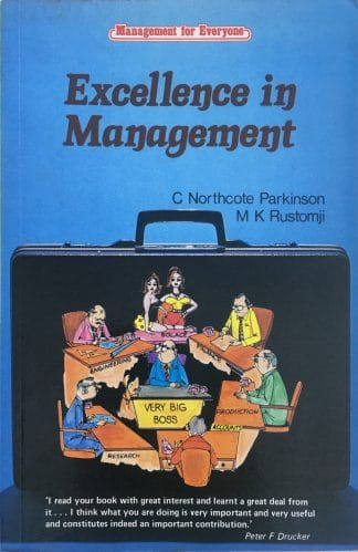 Excellence in Management (1983) by C. Northcote Parkinson, M. K. Rustomji