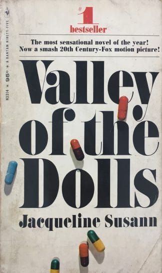 Valley of the Dolls (1967) by Jacqueline Susann