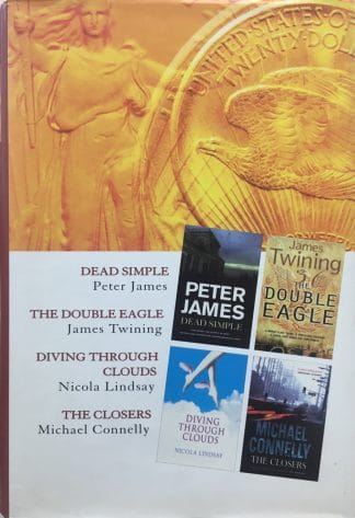 Select Editions - Reader's Digest: Dead Simple / The Double Eagle / Diving Through Clouds / The Closers by Reader's Digest (ed.)