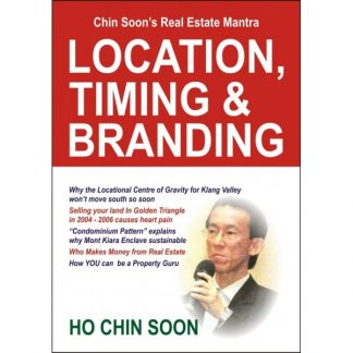 Location, Timing & Branding by Ho Chin Soon